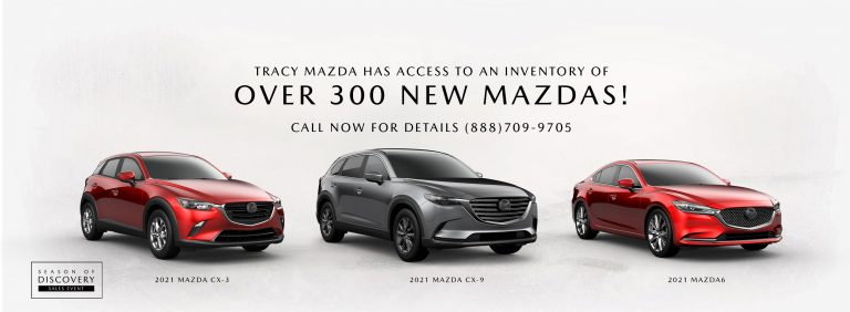 Access to an Inventory of Over 300 New Mazdas!